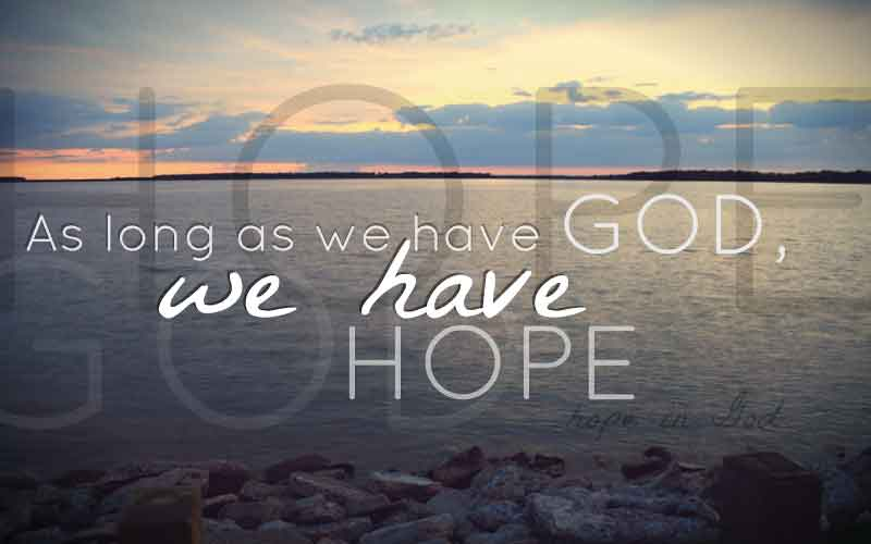 10 Christian Quotes About Hope To Help You Look On The Bright Side Of Life 2