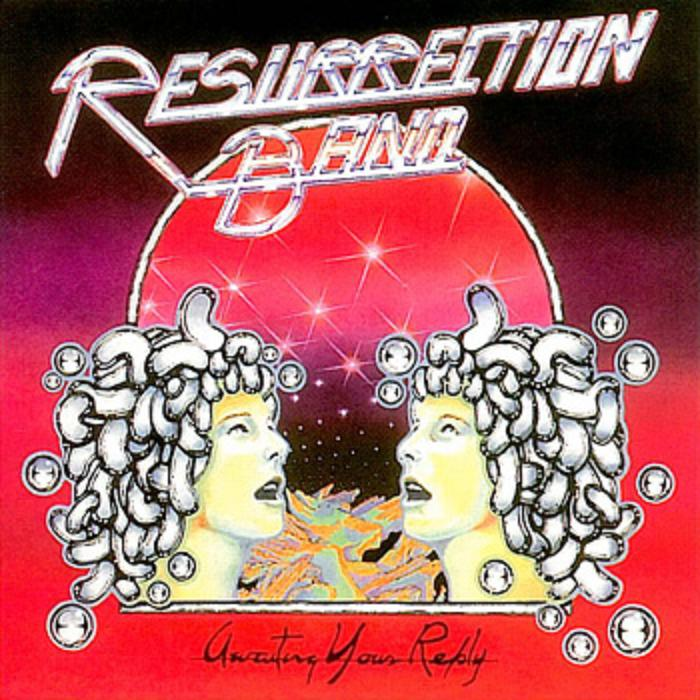 resurrection band - awaiting your reply 1978